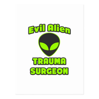 Evil Alien Trauma Surgeon Postcard