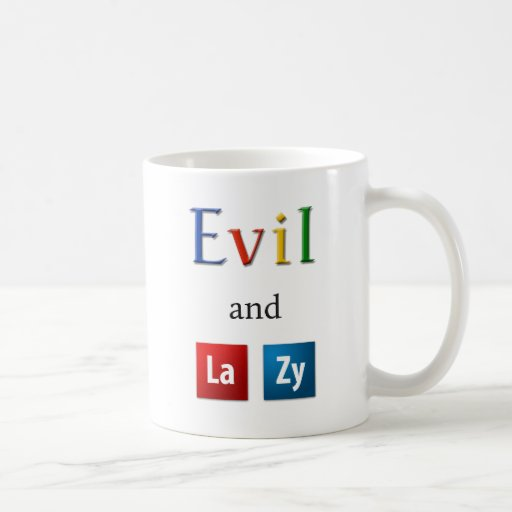 Evil and Lazy Mug
