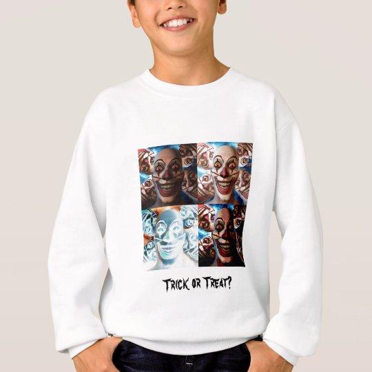 Evil Clowns Trick or Treat? Sweatshirt