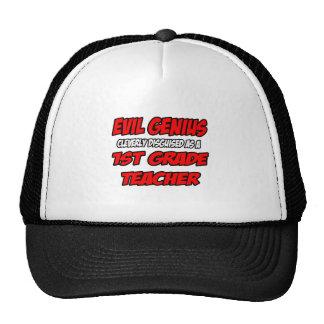 Evil Genius...1st Grade Teacher Trucker Hat