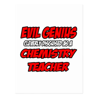 Evil Genius...Chemistry Teacher Postcard