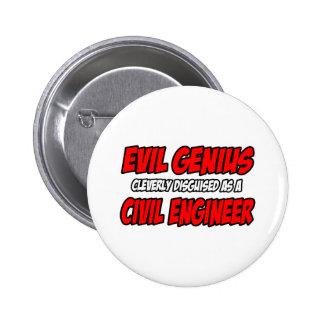 Evil Genius...Civil Engineer 2 Inch Round Button