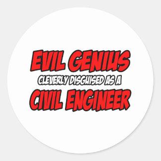 Evil Genius...Civil Engineer Classic Round Sticker