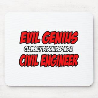 Evil Genius...Civil Engineer Mouse Pad