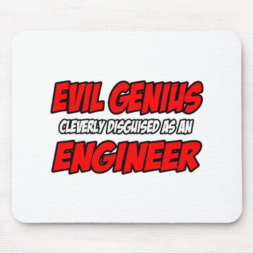 Evil Genius...Engineer Mouse Pad