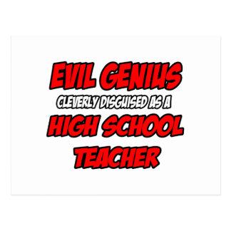 Evil Genius...High School Teacher Post Card
