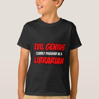Evil Genius...Librarian T-Shirt
