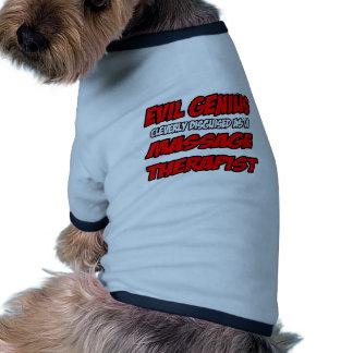Evil Genius Massage Therapist Pet T Shirt
