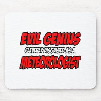 Evil Genius...Meteorologist Mousepad