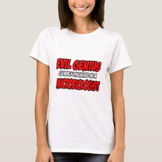 Evil Genius...Microbiologist T-Shirt