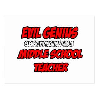 Evil Genius...Middle School Teacher Post Cards