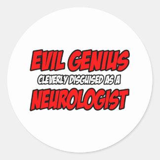 Evil Genius...Neurologist Classic Round Sticker