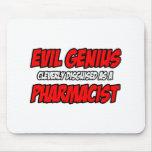 Evil Genius...Pharmacist Mouse Pad