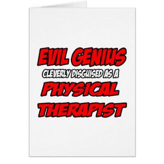 Evil Genius...Physical Therapist Card