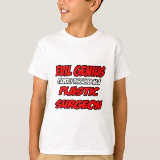 Evil Genius...Plastic Surgeon T-Shirt
