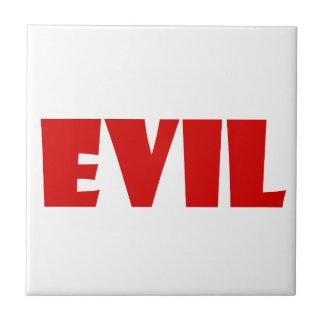 Evil Humor Ceramic Tile