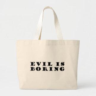 Evil is Boring Large Tote Bag