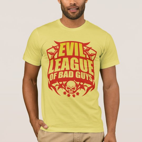 Evil League Of Bad Guys T-Shirt