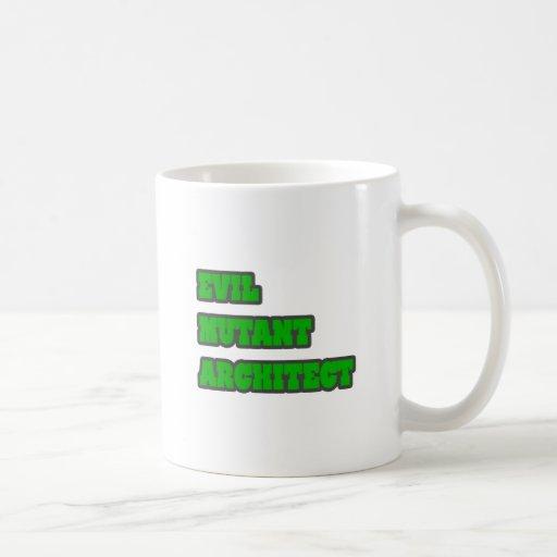 Evil Mutant Architect Coffee Mugs