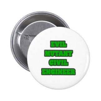 Evil Mutant Civil Engineer Buttons