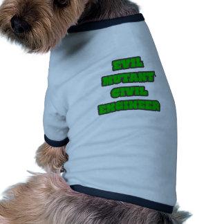 Evil Mutant Civil Engineer Pet Shirt