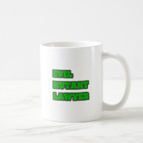 Evil Mutant Lawyer Coffee Mugs