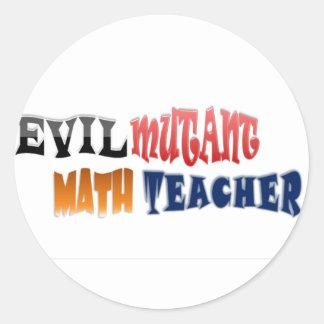 Evil mutant Math Teacher Classic Round Sticker