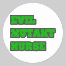 Evil Mutant Nurse Classic Round Sticker