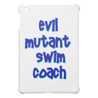 Evil Mutant Swim Coach iPad Mini Covers
