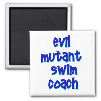 Evil Mutant Swim Coach Magnet