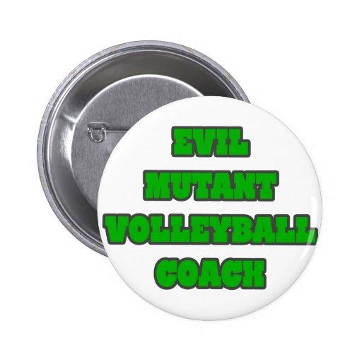 Evil Mutant Volleyball Coach Pinback Button
