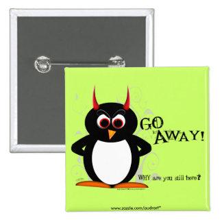 Evil Penguin - GO AWAY Bling Pinback Button