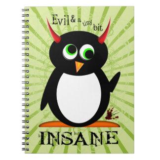 Evil Penguin™ Insane Note Books