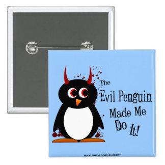 Evil Penguin Made Me Do It Bling Pinback Button