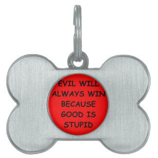 evil pet ID tags