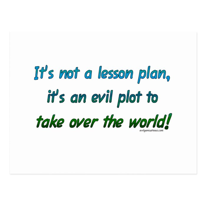 Evil plot not lesson plan postcard