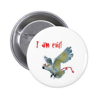 Evil Sulphur Crested Cockatoo Pin