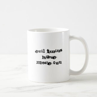 evil twins have more fun, i am the evil twin classic white coffee mug