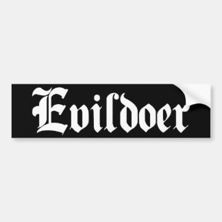 Evildoer Car Bumper Sticker