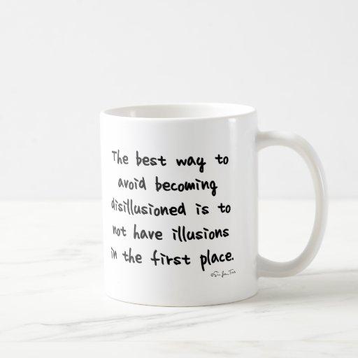 Evite desilusionarse taza de café