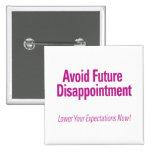 Evite la decepción futura - baje su Expectati Pins