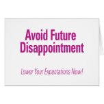 Evite la decepción futura - baje su Expectati Felicitacion