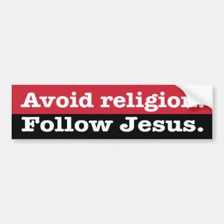 """""""Evite la religión. Siga a Jesús """" Pegatina Para Auto"""