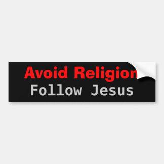 Evite la religión siguen a Jesús Pegatina De Parachoque