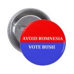 Evite Romnesia - Pin divertido de Bush del voto