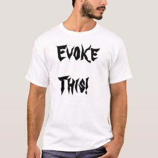 Evoke This! T-Shirt