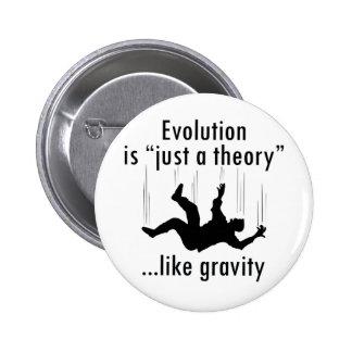Evolución apenas una teoría pin redondo de 2 pulgadas