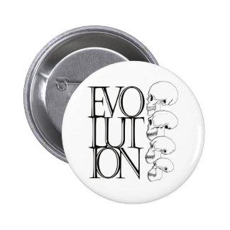 Evolución (blanca) pin redondo de 2 pulgadas