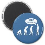 ¡evolución - pare el seguir de mí! iman de frigorífico