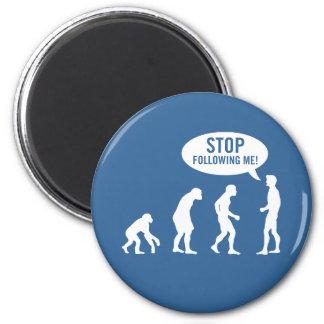 ¡evolución - pare el seguir de mí! imán redondo 5 cm